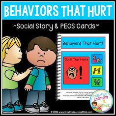 Social Story Behaviors That Hurt! Great social story book for teaching children that biting, hitting, scratching, pushing, pinching, and kicking hurts others. Includes a sheet of behavior PECS: no biting, no hitting, no scratching, no pinching, no pushing and no kicking.