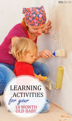 Learning Activities For Your 18 Month Old Baby: Your 18 months old now starts learning while engaging in different activities. You are actually aiding her development by respecting her interests. Here are 4 interesting fun activities for 18 month old baby:
