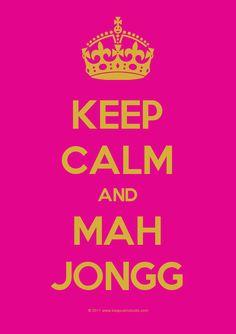 Keep Calm And Mah Jongg
