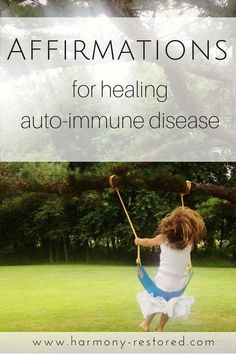 List of affirmations I used to heal myself of Hashimoto's disease, fatigue, and panic disorder. I had heard about this mind-body stuff before, but figured I would look into it once I got better. Little did I know, it would be the key to my health!