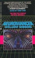 Neuromancer – William Gibson - #12 greatest science fiction novel of all time
