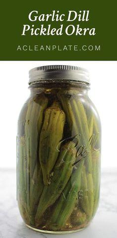 Garlic Dill Pickled Okra recipe from acleanplate.com