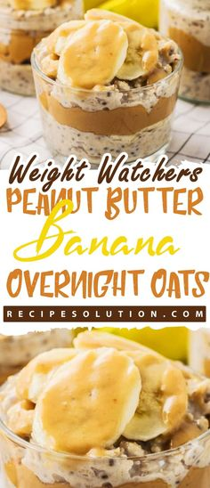 """With these recipes, it's now easier """"and tastier"""" than ever before to stay on track with your WW goals. Peanut Butter Overnight Oats, Banana Overnight Oats, Healthy Peanut Butter, Peanut Butter Banana, Weight Watcher Overnight Oats, Weight Watchers Breakfast, Weight Watchers Desserts, Oats Recipes, Ww Recipes"""