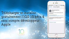 Télécharger et installer gratuitement l'iOS 10 bêta 4 sans compte dévelo...