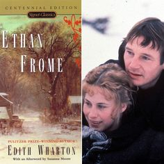 Pin for Later: Pop Quiz: Have You Read These Classic School Books and Seen the Movie Versions? Ethan Frome