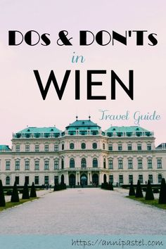 Wien ist eine tolle Stadt, in der man einen perfekten Kurzurlaub verbringen kann. Aber was lohnt sich und worauf kann man verzichten? Ich gebe euch Tipps für DOs and DON'Ts in Wien. #Wien #Vienna #Austria #Österreich #reisen #travel #traveltips #itinerary #weekendtrip #Kurzurlaub