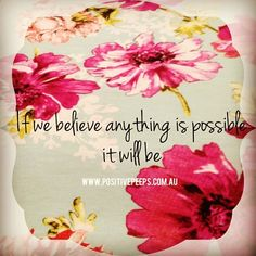 Anything is possible! Instagram photo from @positive_peeps