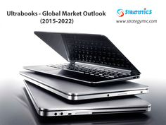 Ultrabooks - Global Market Outlook (2015-2022). For More Info: http://goo.gl/aGl6E4. #ultrabooks, #marketresearchreports