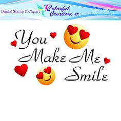 You Make Me Smile Digital Stamp For Personal And Commercial