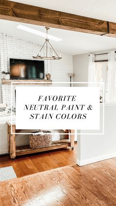 Favorite Neutral Paints & Stains | Full Hearted Home Best Wood Stain, Wood Stain Colors, Dark Wood Stain, Interior Wood Stain, Home Interior, Sherwin Williams Stain Colors, Best Neutral Paint Colors, Paint Colours, Modern Farmhouse Interiors