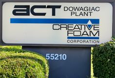 The sign outside the Dowagiac Plant in Dowagiac, Michigan.