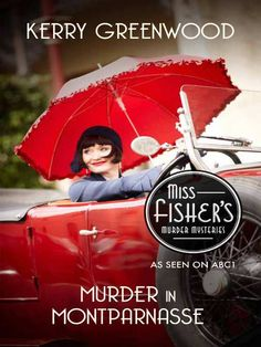 Murder in Montparnasse: Phryne Fisher's Murder Mysteries 12 eBook: Kerry Greenwood: Amazon.co.uk: Kindle Store