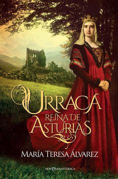 Urraca. Reina de Asturias - María Teresa Álvarez. Asturias tuvo a su primera y única reina: Urraca, hija natural del emperador Alfonso y de la noble Gontrodo. El amor que esta mujer sentía por su tierra era tal, que hizo que su padre le otorgara su gobierno con título de reina.