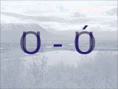Pronouncing the vowels of the Icelandic alphabet.