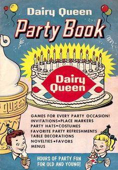 I gave you a lil halloween taste in our last post of a page from the Dairy Queen Party Book published in a superbly illustrated bookl. Retro Ads, Vintage Ads, Vintage Posters, Vintage Food, Old Advertisements, Advertising, Vintage Restaurant, Dairy Queen, Vintage Scrapbook