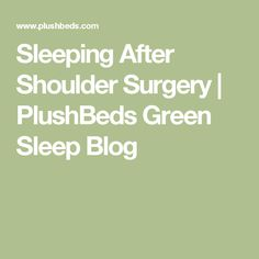 How to sleep most comfortably after shoulder surgery. Whether you've had arthroscopic or open shoulder surgery, sleep in these positions for the best rest. Reverse Shoulder Replacement, Shoulder Replacement Surgery, Arthroscopic Shoulder Surgery, Shoulder Surgery Recovery, Shoulder Arthroscopy, Shoulder Dislocation, Rotator Cuff Tear, Shoulder Problem, Ligament Tear