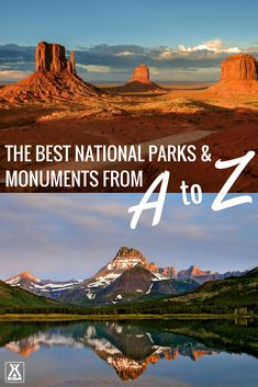 Visit these national parks and monuments for every letter of the alphabet!