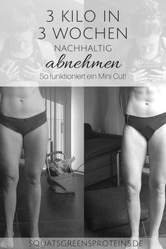 Wie funktioniert ein Mini Cut? - Vorher Nachher - 2 wochen Diät 3 Kilo in 3 Wochen abnehmen - Squats, Greens & Proteins