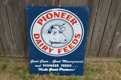 Vintage Pioneer Dairy Feed Cow Feeds Tin Metal Sign Farm | eBay