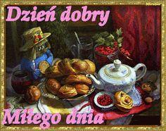 Wiersze,Gify Na Dzień Dobry ...: Gify na dzien dobry - herbata , kawa Painting, Album, Canning, Polish, Poland, Friends, Painting Art, Paintings, Painted Canvas