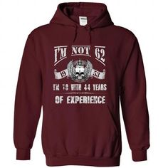 I am not 62 T-Shirts, Hoodies (39.99$ ==► BUY Now!)