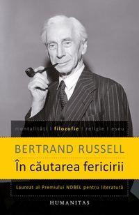 In cautarea fericirii - Bertrand Russell Carti Online, Good Books, Amazing Books, Personal Development, Einstein, Reading, Happiness, Pdf, Culture