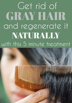 Get rid of gray hair and regenerate it naturally with this 5 minute treatment. Get rid of gray Grey Hair Remedies, Hair Loss Remedies, Grey Hair Treatment, Hair Loss Treatment, Hair Treatments, White Hair, Gray Hair, Mint Hair, Regrow Hair