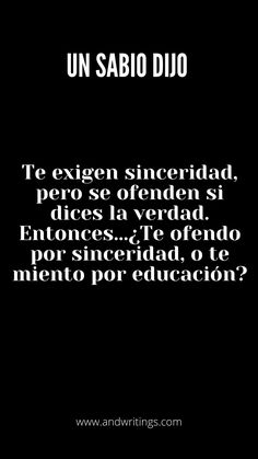 Las mejores #fraseunsabiodijo. Entra a nuestra web y podrás ver muchas #frases Sarcastic Quotes, True Quotes, Words Quotes, Wise Words, Best Quotes, My Life Quotes, Cute Spanish Quotes, Spanish Inspirational Quotes, Card Sayings
