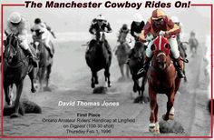 The Manchester Cowboy Rides On!: David Jones, First Place as a Jockey on Digpast, 1996