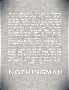 Isn't it something, nothingman coulda been something. Pearl Jam
