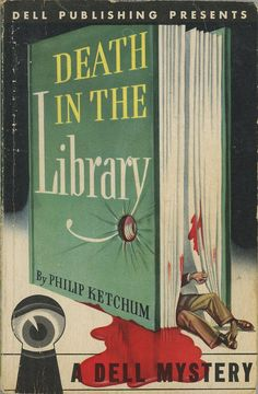 Death in the Library.Philip Ketchum. Dell Books #1, published 1943. Cover art by William Strohmer. The first Dell paperback. World War II c...
