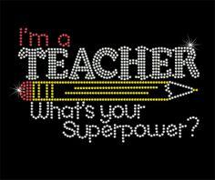 I'm a teacher what's your super power