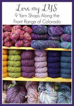 Love my LYS: 9 Yarn Shops Along The Front Range of Colorado   ColoradoMoms.com