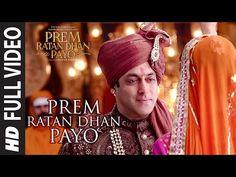 'PREM RATAN DHAN PAYO' Title Song (Full VIDEO) | Salman Khan, Sonam Kapoor | T-Series - YouTube