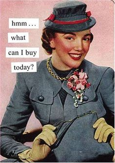 What Can I Buy Today? Journal (Anne Taintor) (Paperback) by Anne Taintor (Author) Humor Mexicano, Retro Humor, Vintage Humor, Retro Funny, Retro Cartoons, Vintage Posters, Vintage Housewife, 50s Housewife, Anne Taintor