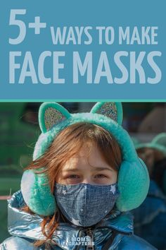 Make these 5+ DIY face masks for beginners - plus a no-sew version too! These surgical face masks are non-medical and made of fabric, including repurposed fabric.
