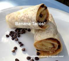 Banana Tacos-Kids love food wrapped in tortillas! Banana tacos make a yummy grab-and-go breakfast for early morning hikers or kayakers, or for campers who don't use a camp stove and would rather not start a fire first thing in the morning. More fun than granola!
