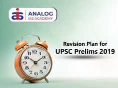 Revision plan for UPSC Prelims 2019 Revision Plan, How To Plan
