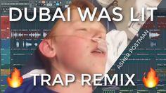 DUBAI WAS LIT (remix)