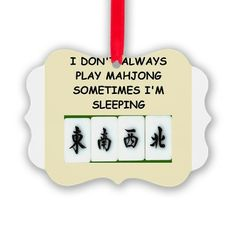 funny photos of mah jong   Funny Gifts > Funny Seasonal > mahjong Picture Ornament