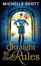 New Release - Straight By The Rules (Paranormal Romance, Urban Fantasy, Romantic Comedy)