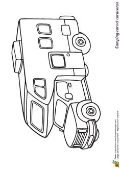 1000 images about coloriages de camions on pinterest camping cars and sons - Camping car a colorier ...