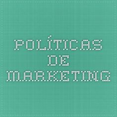 Políticas de Marketing