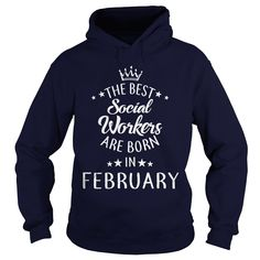 the best Social Workers are in February Shirt Gift T-Shirt #gift #ideas #Popular #Everything #Videos #Shop #Animals #pets #Architecture #Art #Cars #motorcycles #Celebrities #DIY #crafts #Design #Education #Entertainment #Food #drink #Gardening #Geek #Hair #beauty #Health #fitness #History #Holidays #events #Home decor #Humor #Illustrations #posters #Kids #parenting #Men #Outdoors #Photography #Products #Quotes #Science #nature #Sports #Tattoos #Technology #Travel #Weddings #Women