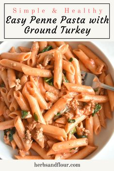 This Easy Penne Pasta is made with ground turkey and spinach and smothered in a creamy tomato sauce! This delicious dish comes together in under 20 minutes! Ground Turkey Pasta, Healthy Ground Turkey, Best Ground Turkey Recipes, Penne Pasta Recipes, Pasta Dishes, Healthy Pastas, Easy Healthy Recipes, Sauce Tomate, Spinach Pasta