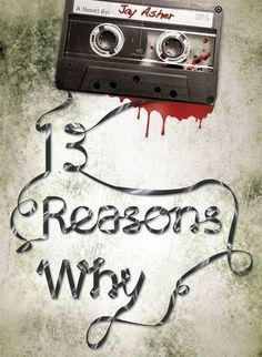 13 Reasons why a novel by Jay Asher #13ReasonsWhy #13ReasonsWhyNetflix #HannahBaker #ClayJensen #ThirteenReasonsWhy #ThirteenReasonsWhySeries #HannahandClay #Welcometoyourtape #Dontbeareason