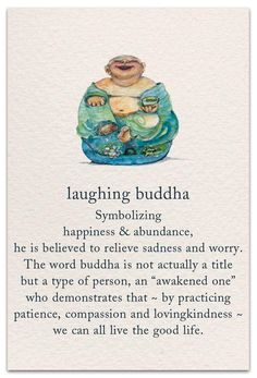 Inside message: Long live the laughing buddha in you. Sanskrit Symbole, Laughing Buddha Tattoo, Laughing Buddha Meaning, Laugh Now Cry Later, Laugh Laugh, Yi King, Spiritual Symbols, Yoga Symbols, Buddha Symbols