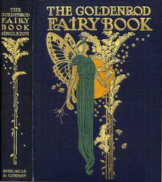 Charles Buckles Falls--Singleton--Goldenrod Fairy Book--NY, Dodd Mead, 1903 | Flickr - Photo Sharing!