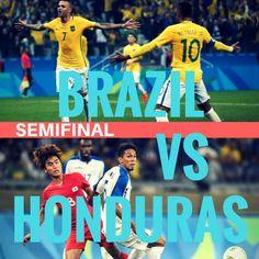 Brazil vs Honduras  #brazil #honduras #olympics #football #soccer #futebol #semifinal Olympic Football, Football Soccer, Semi Final, Honduras, Olympics, Brazil, Movie Posters, Film Poster, Popcorn Posters