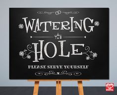Printable Wedding Sign Watering Hole Sign by OhBoyLoveItDigital Bush Wedding, Wedding Day, Chalkboard Wall Art, Safari Wedding, Farm Birthday, Cute Wedding Ideas, Party Signs, Wedding Reception Decorations, Wedding Signs